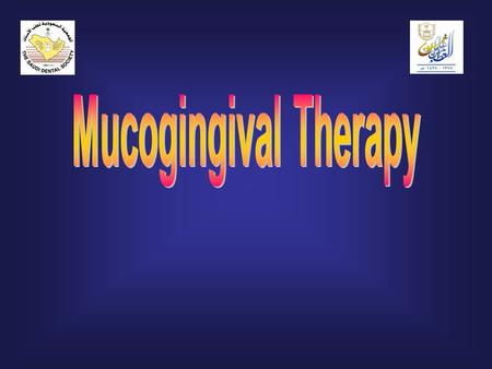 Mucogingival Therapy.