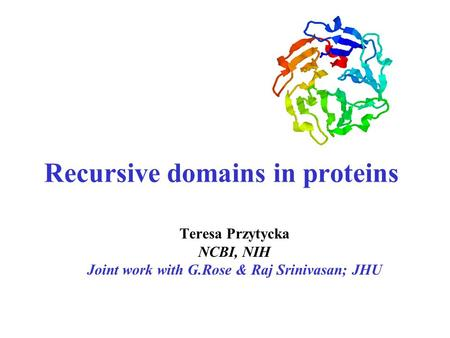 Recursive domains in proteins