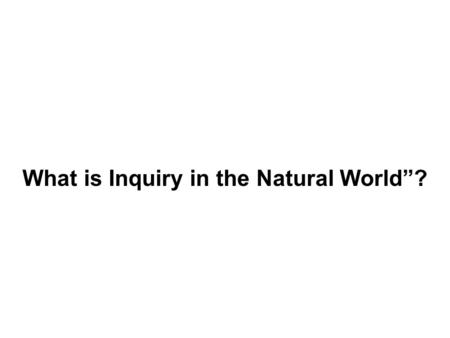 "What is Inquiry in the Natural World""?. What is a ""physical object""?"