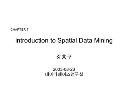 whats spatial about spatial data mining three case studies Covers the fundamentals and the state-of-the-art research inspired by the spatial trajectory data computing with spatial trajectories case studies and.