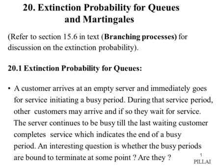 20. Extinction Probability for Queues and Martingales