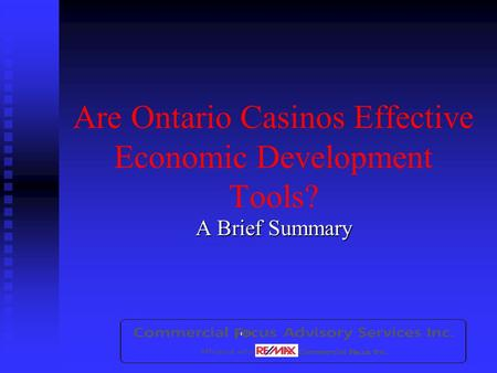 Are Ontario Casinos Effective Economic Development Tools? A Brief Summary.