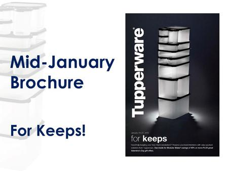 Mid-January Brochure For Keeps!. For Consumers January 14–27, 2012.