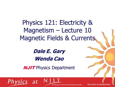 Dale E. Gary Wenda Cao NJIT Physics Department