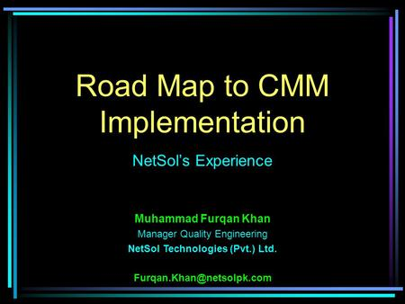 Road Map to CMM Implementation