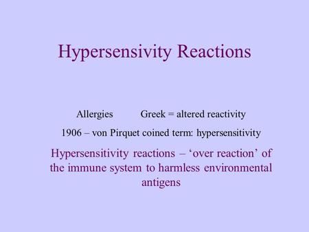 Hypersensivity Reactions