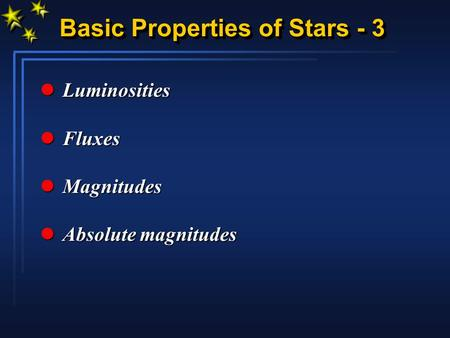 Basic Properties of Stars - 3
