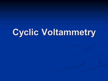 Cyclic Voltammetry. Current-Potential-Time Space Reversible System Time.