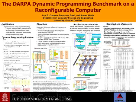 V The DARPA Dynamic Programming Benchmark on a Reconfigurable Computer Justification High performance computing benchmarking Compare and improve the performance.