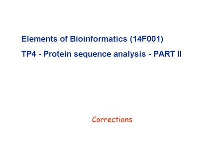 Corrections. N-linked glycosylation (GlcNac): Look at the Swiss-Prot annotation (in a random 'glycosylated' entry)