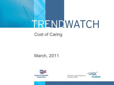 Cost of Caring March, 2011.
