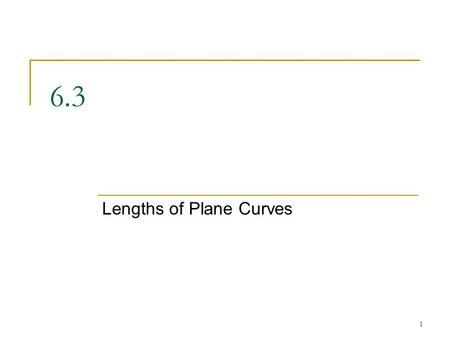 Lengths of Plane Curves