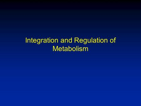 Integration and Regulation of Metabolism. Srere's ARB Figure There are relatively few metabolites that connect with more than one or two others.