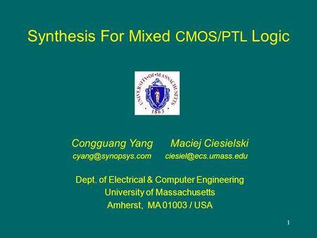 Synthesis For Mixed CMOS/PTL Logic