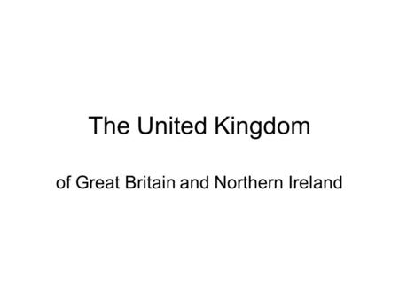 of Great Britain and Northern Ireland