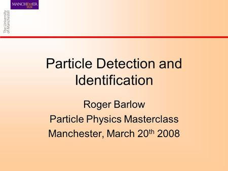 Particle Detection and Identification