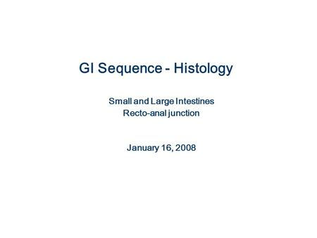 GI Sequence - Histology