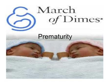 Prematurity. Some facts... 1 out of every 8 babies in the U.S. is born premature (that's more than half a million babies each year) In 2005, babies who.