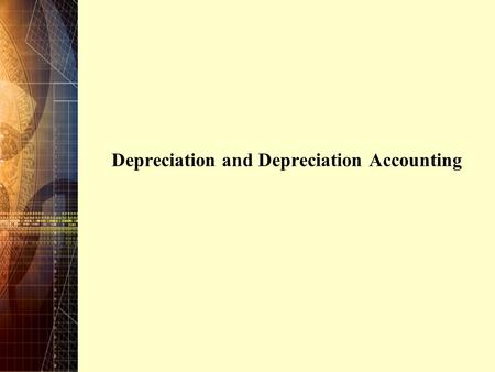 Depreciation and Depreciation Accounting. Copyright © 2006 Pearson Education Canada Inc. 6-2 Engineering projects often involve investment in equipment.