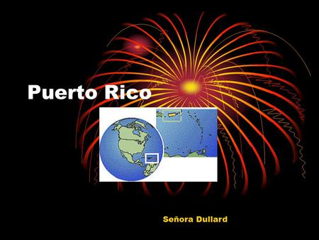 Puerto Rico Seňora Dullard. Map of Puerto Rico Puerto Rico is an island between the Caribbean Sea and the North Atlantic Ocean, east of the Dominican.