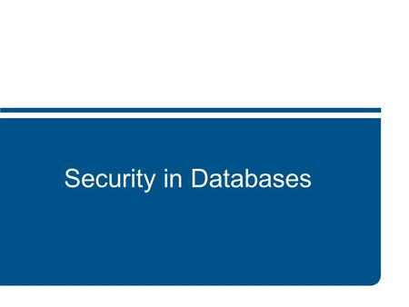 Security in Databases. 2 Srini & Nandita (CSE2500)DB Security Outline review of databases reliability & integrity protection of sensitive data protection.