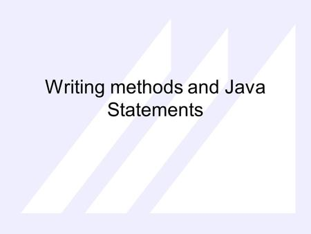 Writing methods and Java Statements. Java program import package; // comments and /* … */ and /** javadoc here */ public class Name { // instance variables.