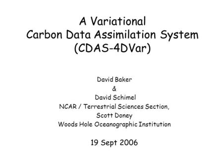 A Variational Carbon Data Assimilation System (CDAS-4DVar)