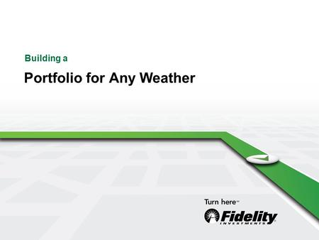 Building a Portfolio for Any Weather. 2 What you'll learn today  Determining your investment mix  Reviewing your plan's investment options  Staying.