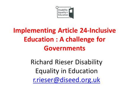 Richard Rieser Disability Equality in Education