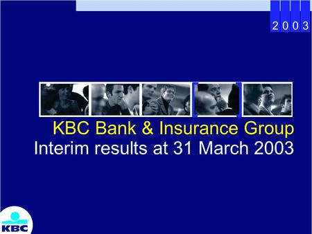 2003 KBC Bank & Insurance Group Interim results at 31 March 2003.