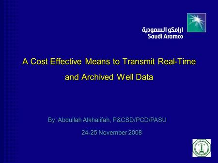 A Cost Effective Means to Transmit Real-Time and Archived Well Data
