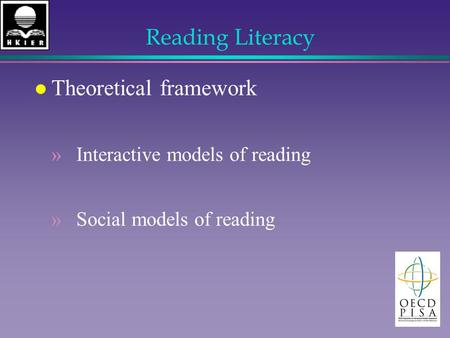 Reading Literacy l Theoretical framework » Interactive models of reading » Social models of reading.