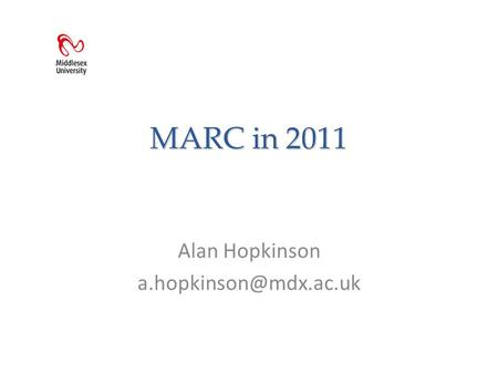 MARC in 2011 Alan Hopkinson