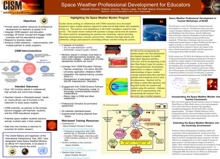 Space Weather Professional Development for Educators Deborah Scherrer, Roberta Johnson, Ramon Lopez, Pat Reiff, Marius Schamschula Stanford U., NCAR, Florida.