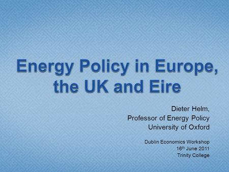 dieter helm energy the state and the market