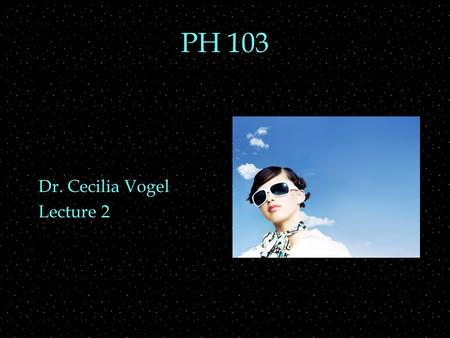 PH 103 Dr. Cecilia Vogel Lecture 2. RECALL OUTLINE  Polarization of light  Ways to polarize light  Polaroids  Fraction of light thru polaroid  Electromagnetic.