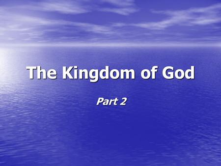 The Kingdom of God Part 2. 1. 20:4-6 – resurrection of the righteous saints 2. 20:4-6 – 1,000 year Kingdom reign of Christ over the earth 3. 20:4-6 –