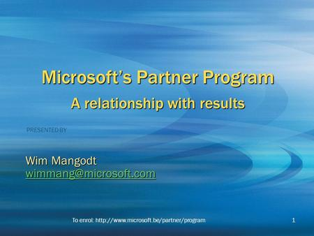 Microsoft's Partner Program A relationship with results