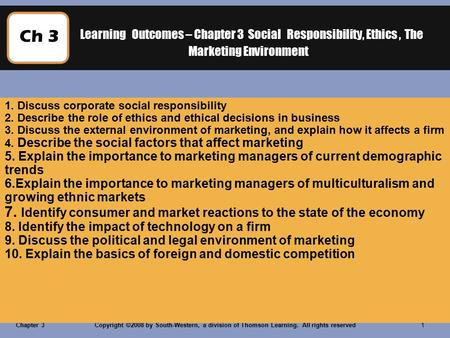 Chapter 3 Social Responsibility, Ethics, and the Marketing Environment