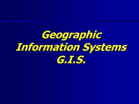 Geographic Information Systems G.I.S.. Objectives: G.I.S.  What exactly is GIS?  How does it work?  GIS Technologies  ArcView.