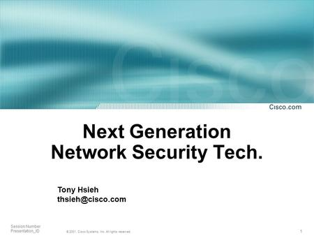 Next Generation Network Security Tech.
