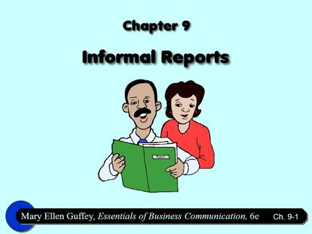 Six Categories of Informal Reports