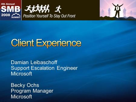 Damian Leibaschoff Support Escalation Engineer Microsoft Becky Ochs Program Manager Microsoft.