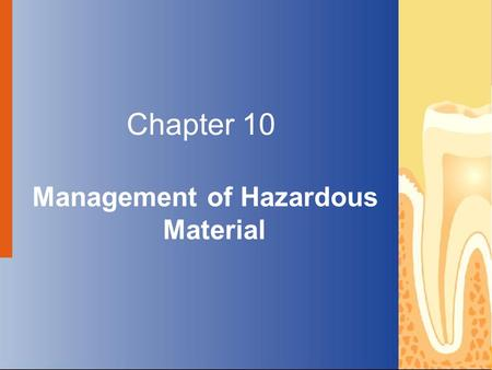 Copyright © 2004 by Delmar Learning, a division of Thomson Learning, Inc. ALL RIGHTS RESERVED. 1 Chapter 10 Management of Hazardous Material.