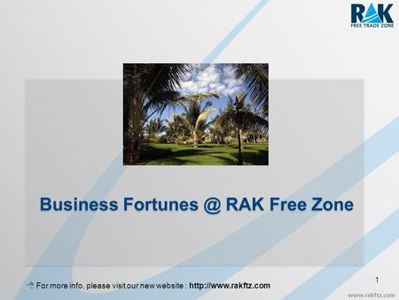 Business Fortunes @ RAK Free Zone  For more info, please visit our new website : http://www.rakftz.com.