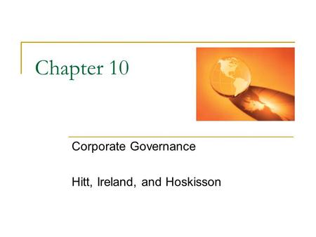 Corporate Governance Hitt, Ireland, and Hoskisson