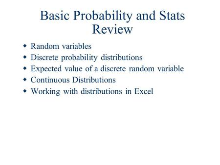 Basic Probability and Stats Review