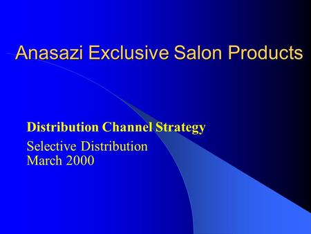 Anasazi Exclusive Salon Products