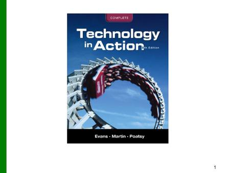 1. 2 Technology in Action Chapter 8 Digital Lifestyle: Managing Digital Data and Devices Copyright © 2012 Pearson Education, Inc. Publishing as Prentice.
