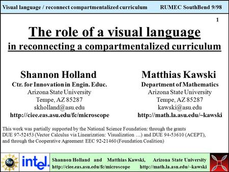 Visual language / reconnect compartmentalized curriculum RUMEC SouthBend 9/98 Shannon Holland and Matthias Kawski, Arizona State University